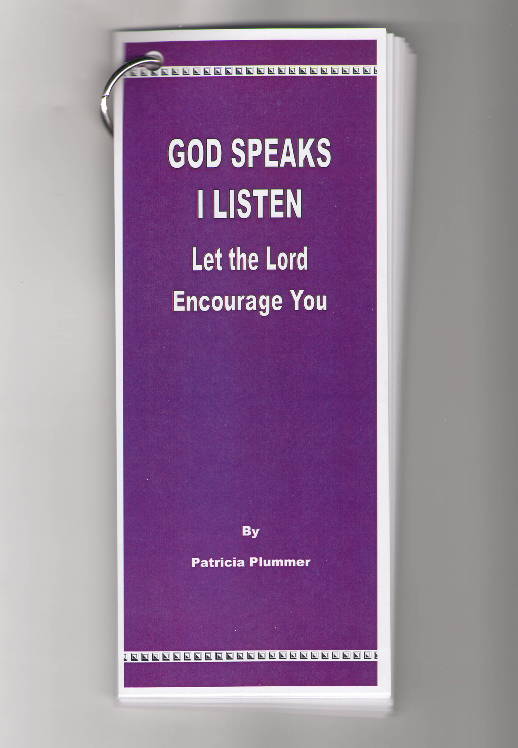 God Speaks I Listen, Let the Lord Encourage You