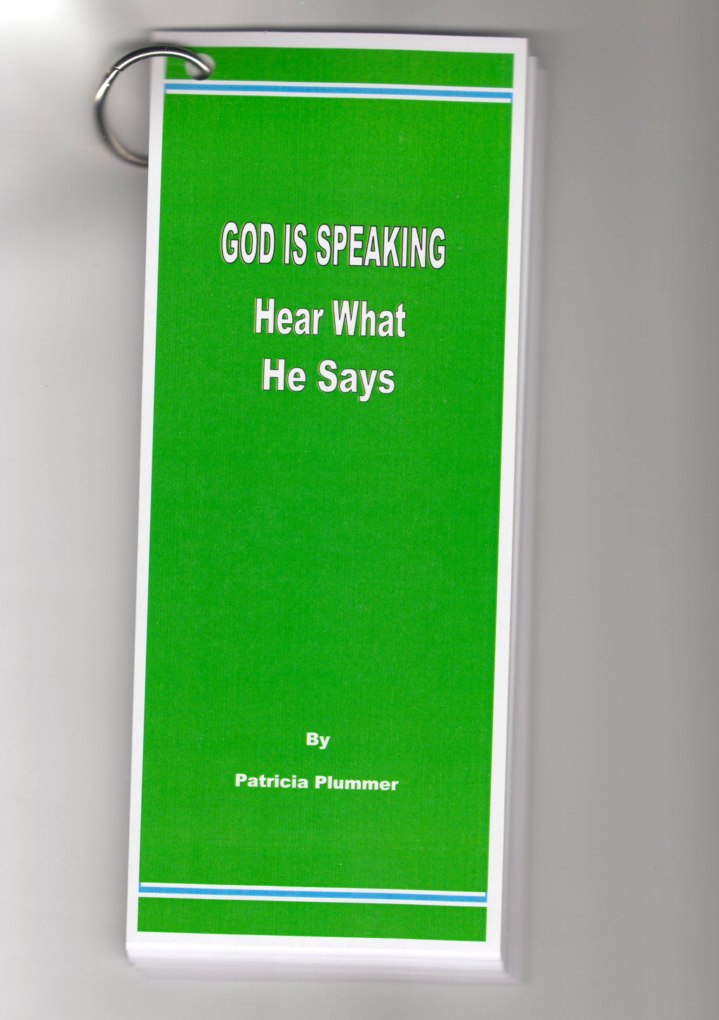 God is Speaking, Hear What He Says