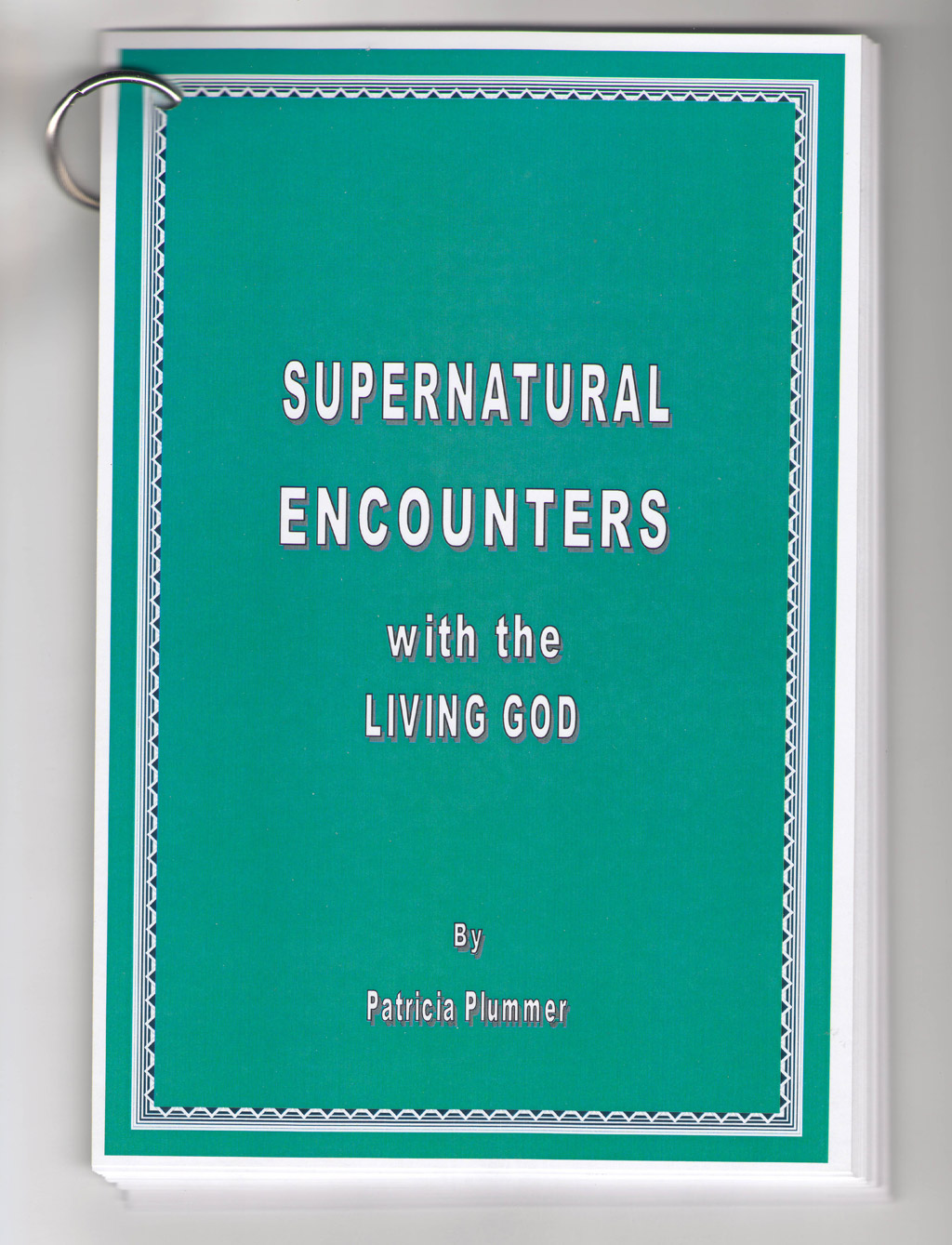 Supernatural Encounters with the Living God